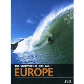THE BIG EUROPE STORMRIDER SURF GUIDE